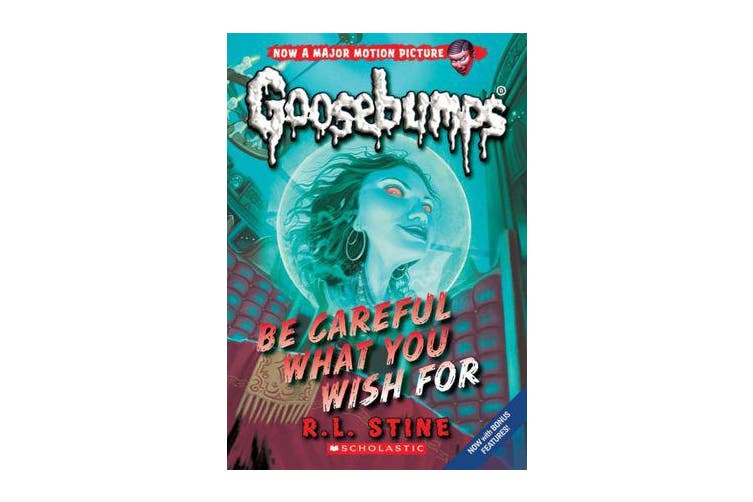 Goosebumps Classic - #7 Be Careful What You Wish For