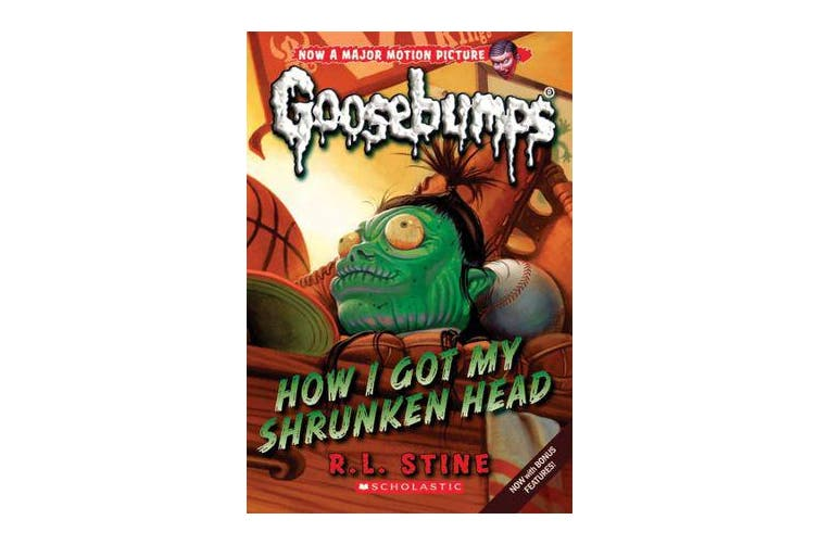 Goosebumps Classic - #10 How I Got My Shrunken Head