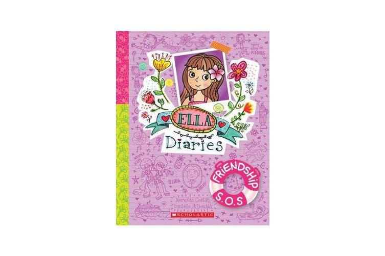 Ella Diaries #10 - Friendship S.O.S.