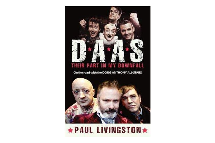 D.A.A.S. - Their Part in My Downfall