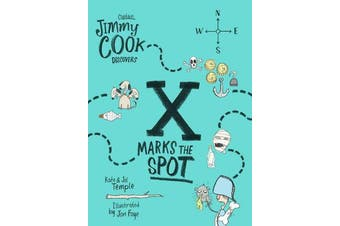 Captain Jimmy Cook Discovers X Marks the Spot