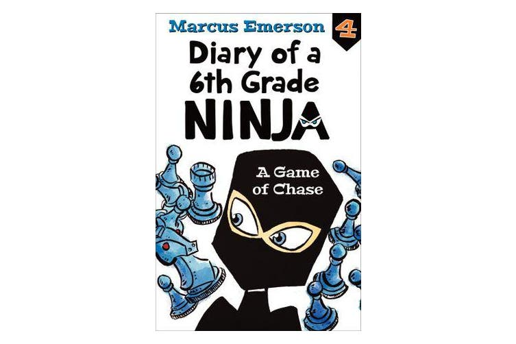A Game of Chase - Diary of a 6th Grade Ninja 4