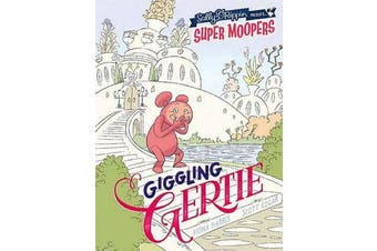 Super Moopers - Giggling Gertie