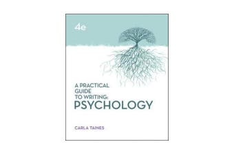 A Practical Guide to Writing - Psychology, 4th Edition
