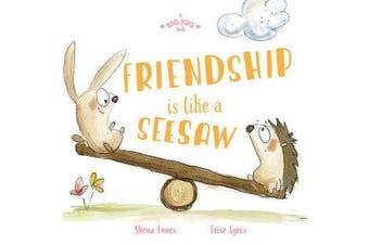 A Big Hug Book - Friendship is Like a Seesaw
