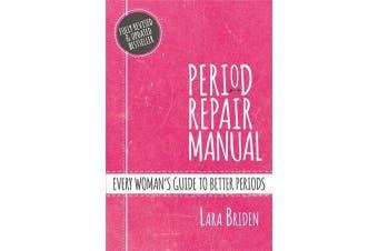 Period Repair Manual by Lara Briden | 9781760559540 | 2018 ...