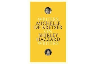 On Shirley Hazzard - Writers on Writers