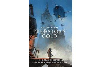 Mortal Engines #2 - Predator's Gold