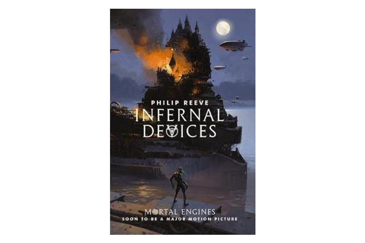 Mortal Engines #3 - Infernal Devices