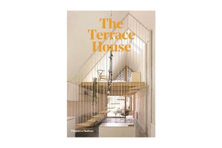 The Terrace House - Reimagined for the Australian Way of Life