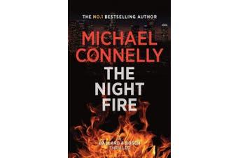 The Night Fire - A Ballard and Bosch Thriller