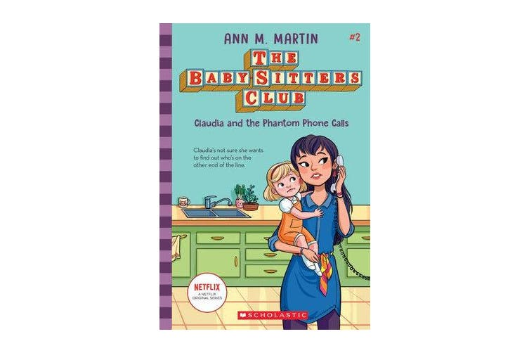 Baby-Sitters Club #2 - Claudia and the Phantom Phone Calls