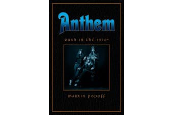 Anthem - Rush In The 70s