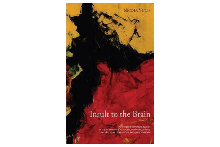 Insult to the Brain