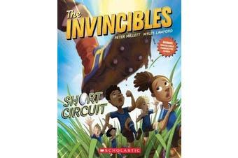The Invincibles #2 - Short Circuit