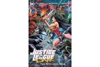 Justice League Dark Volume 3 - The Witching War