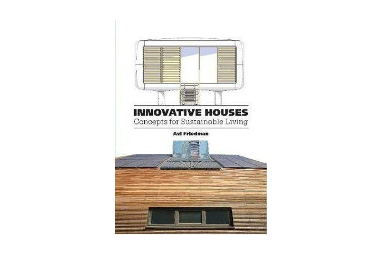 Innovative Houses - Concepts for Sustainable Living