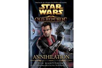 Star Wars - The Old Republic - Annihilation
