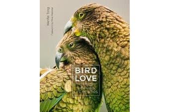 Bird Love - The Family Life of Birds