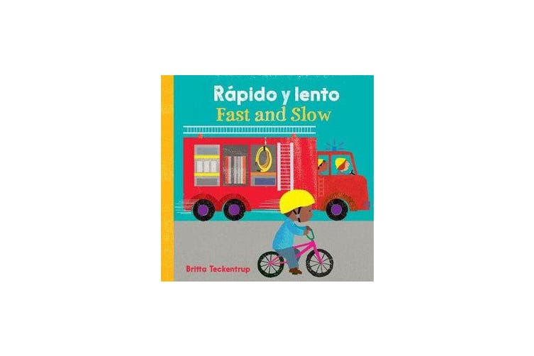 Fast and Slow / Rapido Y Lento (English and Spanish Edition)