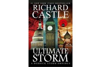 Ultimate Storm - A Derrick Storm Omnibus