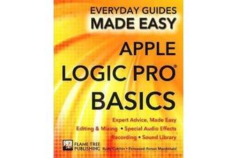 Apple Logic Pro Basics - Expert Advice, Made Easy