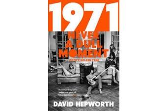 1971 - Never a Dull Moment - Rock's Golden Year