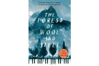 The Forest of Wool and Steel - Winner of the Japan Booksellers' Award