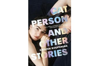 Cat Person and Other Stories