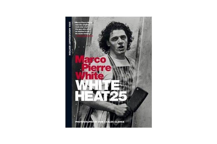 White Heat 25 - 25th anniversary edition