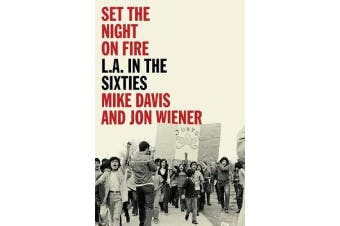 Set the Night on Fire - L.A. in the Sixties