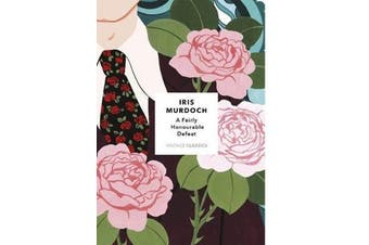 A Fairly Honourable Defeat - Vintage Classics Murdoch Series