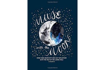 Muse with the Moon - Spark your creativity and self-reflection with the help of the lunar cycle