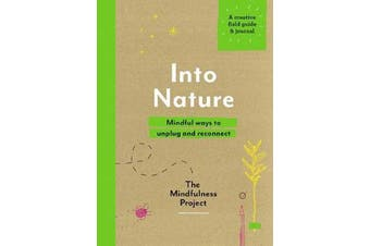 Into Nature - Mindful ways to unplug and reconnect