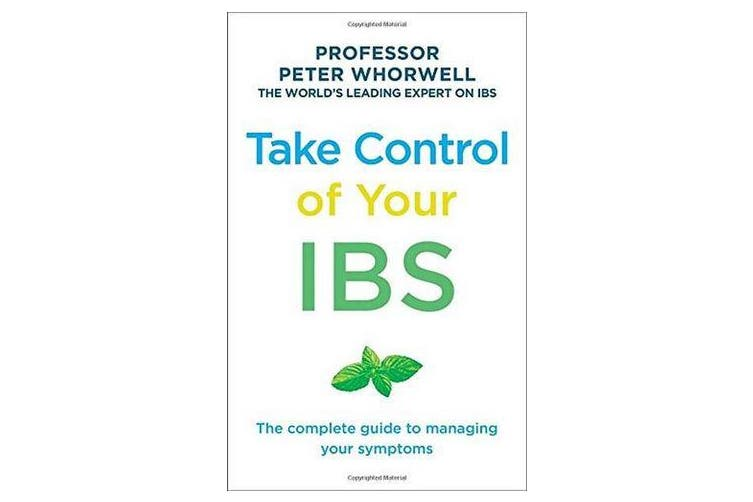 Take Control of your IBS - The Complete Guide to Managing Your Symptoms