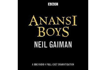 Anansi Boys - A BBC Radio 4 full-cast dramatisation