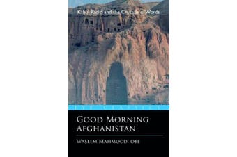 Good Morning Afghanistan - The Crusade of Words