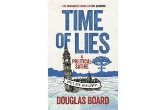 Time of Lies - A Political Satire