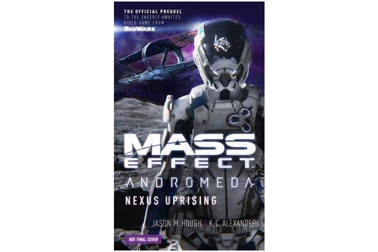 Mass Effect - Andromeda - Nexus Uprising