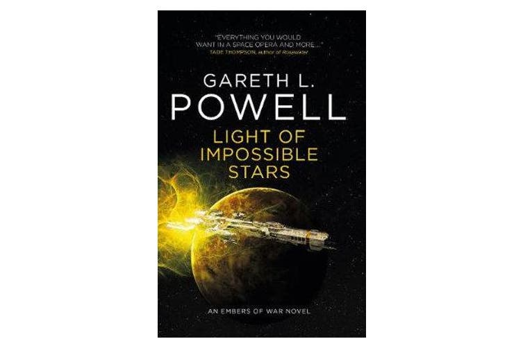 Light of Impossible Stars - An Embers of War Novel