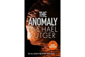 The Anomaly - The blockbuster thriller that will take you back to our darker origins . . .