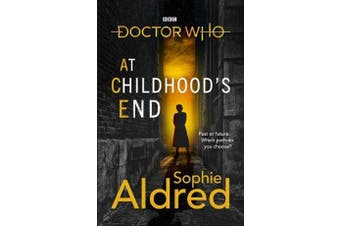 Doctor Who - At Childhood's End