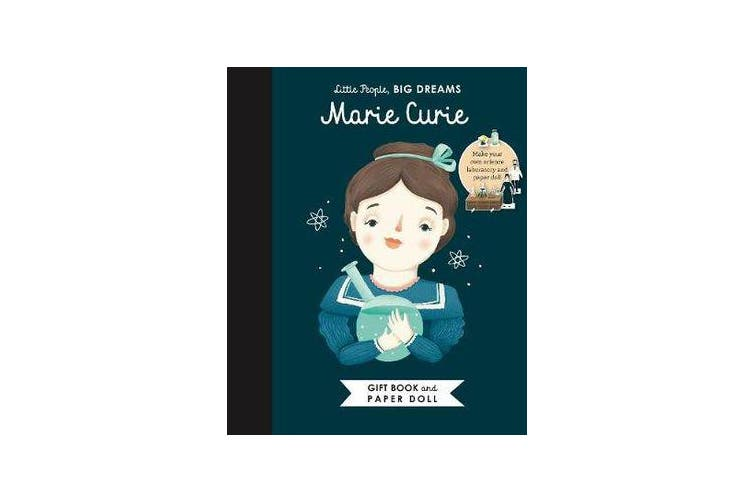Little People, BIG DREAMS - Marie Curie Book and Paper Doll Gift Edition Set