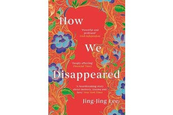How We Disappeared - LONGLISTED FOR THE WOMEN'S PRIZE FOR FICTION 2020