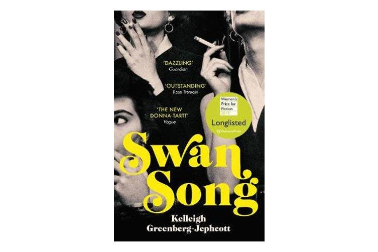 Swan Song - Longlisted for the Women's Prize for Fiction 2019