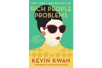 Rich People Problems - The outrageously funny summer read