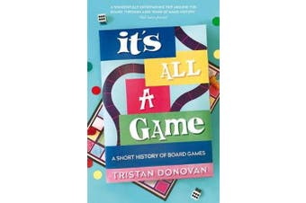 It's All a Game - A Short History of Board Games
