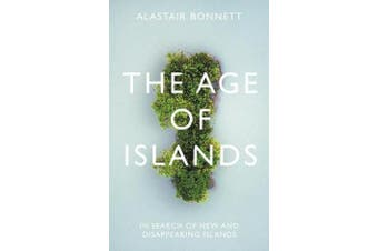 The Age of Islands - In Search of New and Disappearing Islands