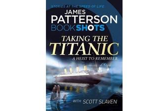Taking the Titanic - BookShots