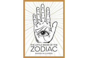 The Little Book of the Zodiac - An Introduction to Astrology